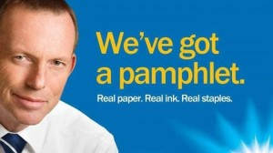 Tony-Abbott-Funny-Meme-We've-Got-A-Pamphlet-Real-Paper